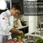 Chef a domicilio + Cata degustación de vinos Miquel Jané con urban chefs