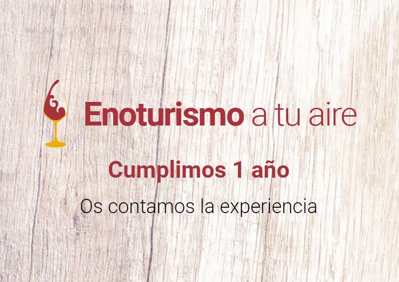 1r Aniversario de Enoturismo a tu aire